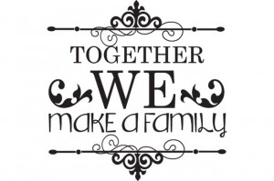Posts related to Quotes about family sticking together