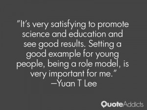 It's very satisfying to promote science and education and see good ...