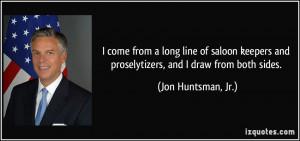 More Jon Huntsman, Jr. Quotes
