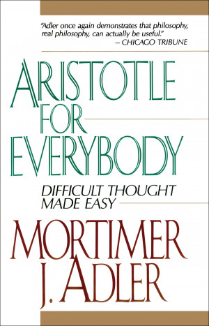 Book Cover Image (jpg): Aristotle for Everybody