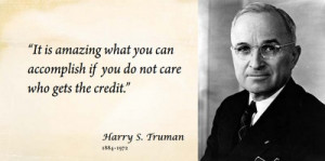 ... Quotes, Tumblr Inspiration Quotes, Harry Truman, Inspiration Quotes
