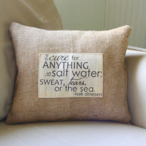 Isak Dinesen quote pillow cover - fits 16x16 insert. $24.00, via Etsy.