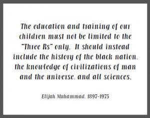Elijah Muhammad Quote on Black History Education