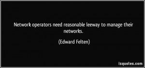 Network operators need reasonable leeway to manage their networks ...