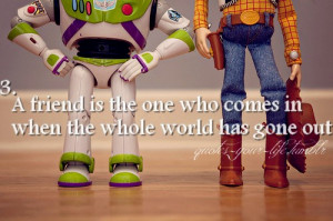 Toy Story Friendship Quotes You've got a friend in me