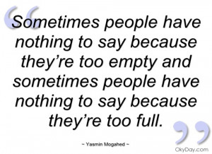 sometimes people have nothing to say yasmin mogahed