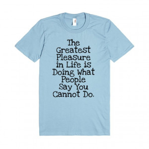 Life Quote T Shirt