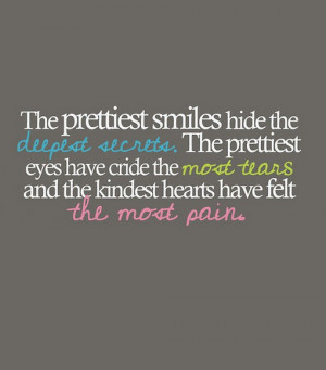The-prettiest-smiles-hide-the-deepest-secrets-saying-quotes.jpg
