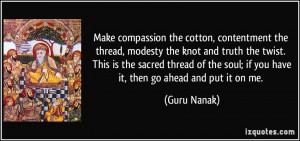 cotton, contentment the thread, modesty the knot and truth the twist ...