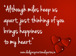 """... Thinking of You Bring Happiness to My Heart"""" ~ Inspirational Quote"""