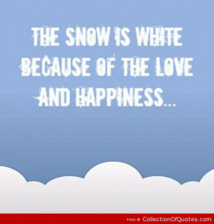 Cute Snow Quotes Sayings