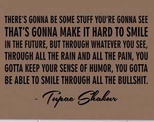 Life Goes On Quotes Tupac Tupac shakur smile quote decal