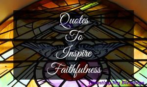 Faithfulness-Quotes.jpg