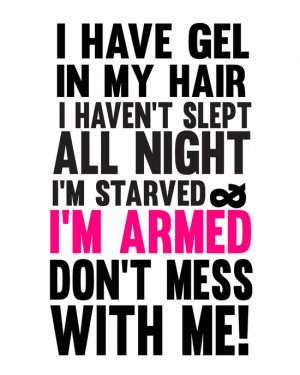 miss congeniality.. don't mess with me.. i'm armed funny quote Canvas ...