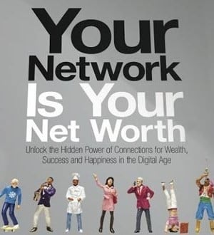 ... To Unlock The Hidden Power Of Your Network To Increase Your Net Worth
