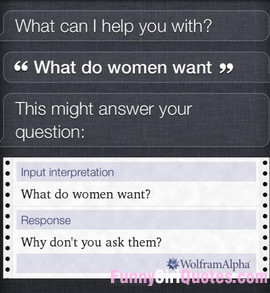 What do women want? Ask them!
