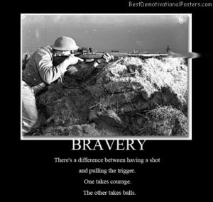 army quotes   one-chance-brave-army-pull-the-trigger-best ...