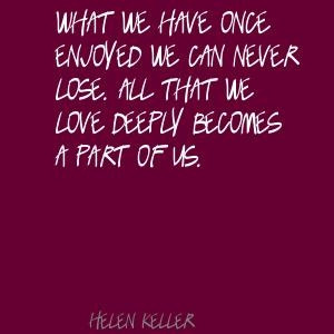 Helen Keller Quote in Quotes & other things