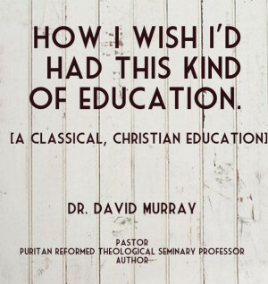 ... seminary professorauthor [a classical, christian education