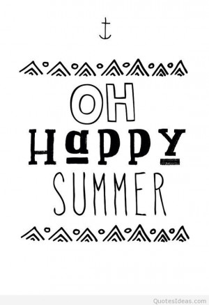 Have a happy summer quotes, cards and messages