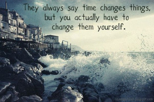 Time changes things quotes beach water life waves time crash ...