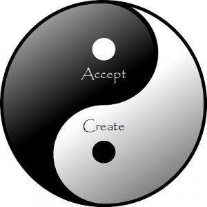 Yin / Yang Accept / Create Balance and heal.