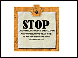Stop Being Nosey Quotes