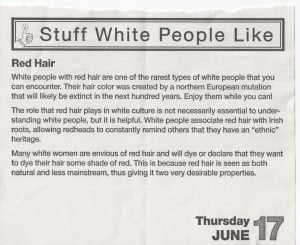 ... into my psyche as a day synonymous with redheads and white people