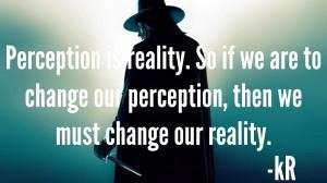 Perception-Is-Reality.jpg