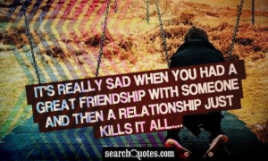 Sad Friendship Quotes & Sayings