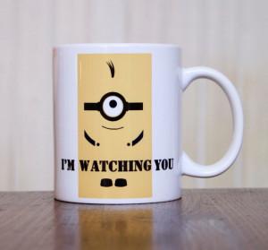 Coffee Mug, I'm Watching You, Minion Coffee Mug, Funny Coffee Mug ...
