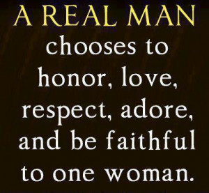 Now this is a true definition of a Real Man