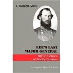 Lee's Last Major General: Bryan Grimes of North Carolina book cover