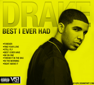 drake best i ever had