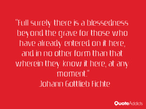 Full surely there is a blessedness beyond the grave for those who have ...