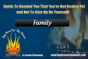 Inspirational Quotes - Family - (Track 6 Sample - Log Fires For The ...