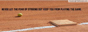 Softball Quote Profile Facebook Covers