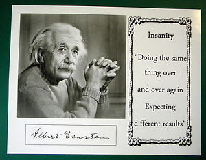Albert-Einstein-Insanity-Quote-Reprint-Display-Sheet-Copy-Nobel-Prize ...