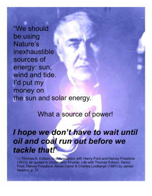 Thomas Edison wants us to end our petroleum addiction