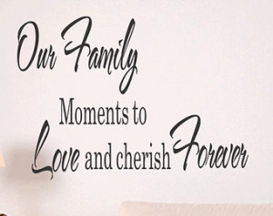 ... to Love and Cherish Forever Wall Decal Quote Vinyl Art Decal (131