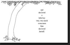 Tattoo I want for my boys. A quote from The Giving Tree by Shel ...