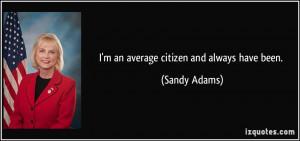 More Sandy Adams Quotes