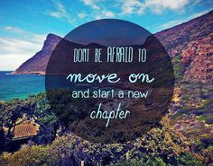 ... move on and start a new chapter. | Via motivationalmovin... | #quotes