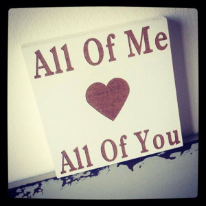 all of me (hearts) all of you
