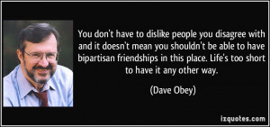 More Dave Obey Quotes