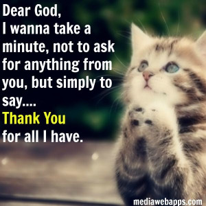Dear God, I wanna take a minute, not to ask for anything from you, but ...