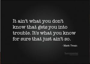 Mark Twain Ignorance Quotes