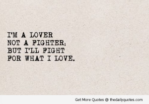 lover-not-a-fighter-quotes-sayings-pics.jpg