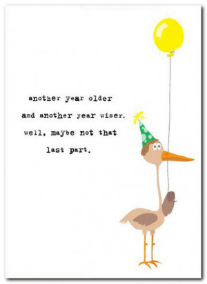 Another Year Older Quotes