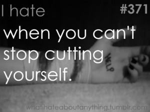 quotes about cutting yourself to cut themselves to stop stop cutting ...